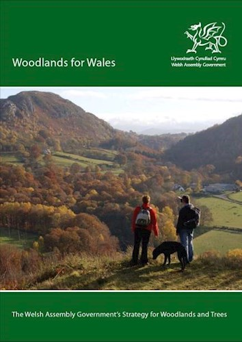 Woodlands for Wales - Forestry policy
